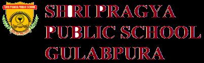 SHRI PRAGYA PUBLIC SCHOOL, GULABPURA